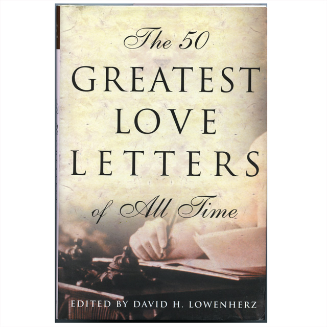 a love letter speaks a thousand more even in this age of e mail faxes and instant messaging nothing has ever replaced